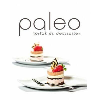 Paleo Torták és desszertek