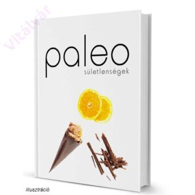 Paleo receptkönyv - Paleo sületlenségek